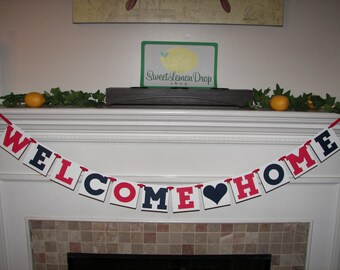WELCOME HOME Banner - Red, White & Blue - Military - Welcome - Army - Wife - Wives - Support our Troops