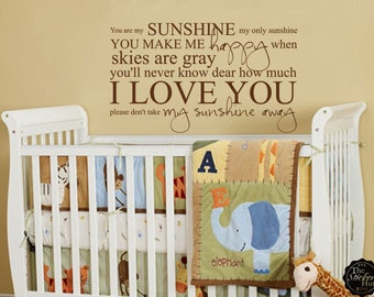 You Are My Sunshine My Only Sunshine Sticky - Nursery Decor - Toddler Decor - Vinyl Decals - Vinyl Wall Art - Words - Stickers Decals 1330