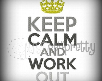 Keep Calm and Work Out Machine Embroidery Design