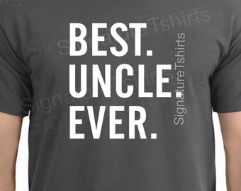 Father's Day Gift - Best Uncle Ever Men's Tee - Gift For Dad Grey best uncle