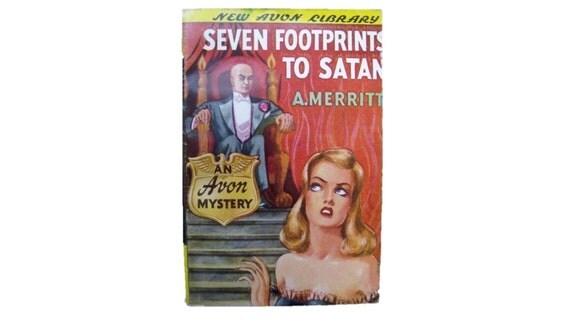 Seven Footprints To Satan - A. Merritt - Pulp fiction - 1940s