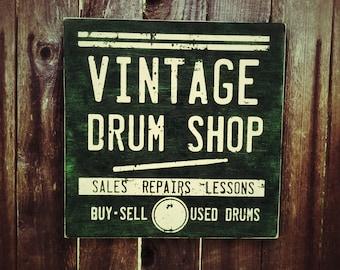 Green Vintage Drum Shop wood Sign Primitive Vintage Style FOLK ART
