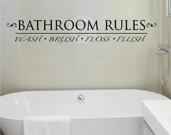 Bathroom Rules - Wash Brush Floss Flush vinyl lettering wall decal sticker