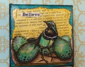 BELIEVE - Birdy Inspiration Canvas an original mixed media painting watercolors acrylic ephemera bird  nursery eggs french script textured
