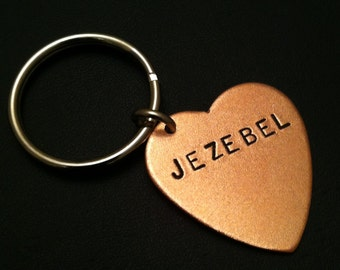 Jezebel, Hebrew, Biblical, Jewish, Copper Heart Keychain, Derogatory, Sinful, Sin, Sexy Woman,Copper Keychain, Skank, Minx, Slut,Metal Taboo