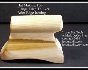 Built-to-Order, Hat Making Tool Flange Curve Style Foot Tolliker New Millinery Brim Shaping Ironing Tool