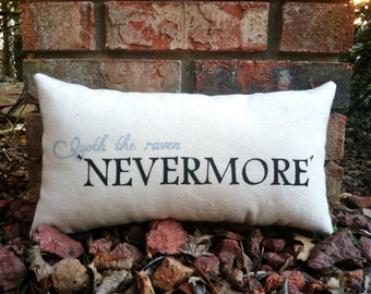The Raven- Edgar Allen Poe, double sided quote pillow