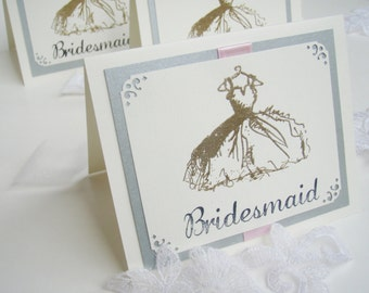 Bridesmaid Card- 4x5.5- Inside is Blank- Wedding- Flower Girl- Maid/Matron-Embossed with dress and crystals