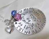 Reserved for Lauren B - Mothers Gift Sterling Silver Necklace - I'll love you forever.