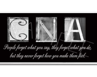 CNA  Inspirational Plaque black & white letter art