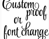 ADD-ON Custom Proof - choose your font, layout, etc.