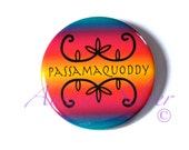 Passamaquoddy pin back button with double curve designs or pocket mirror, magnet or bottle opener/keyring