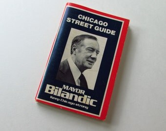Nifty Pocket Size Chicago Street Guide - 1970's - Compliments of Mayor Bilandic