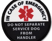 Service Dog In Case of Emergency Do Not Separate From Handler Alert Warning Sew-On Patch  (Choose Size)