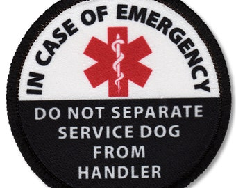 Service Dog In Case of Emergency Do Not Separate From Handler Alert Warning Hook Velcro Patch  (Choose Size)