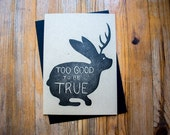 Too Good to be True - A7 Letterpress Jackalope Card on Kraft Paper