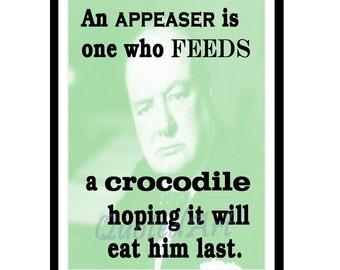 WINSTON CHURCHILL Quoted Art print - feed a crocodile