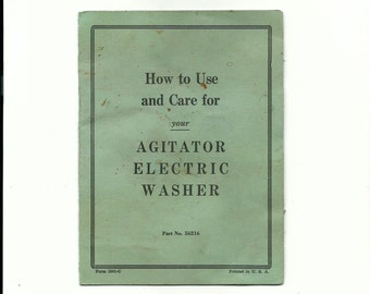 Vintage Manual for Agitator Electric Washer Antique Washing Machine Instructions