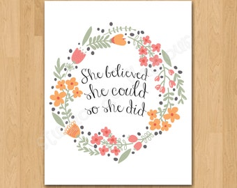 """PRINTABLE PDF Instant Download """"She Believed She Could So She Did"""" Quote"""