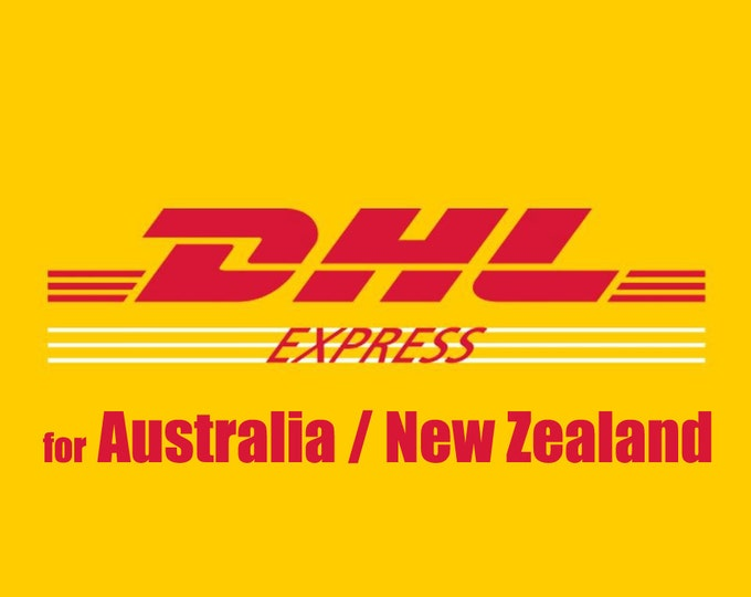 DHL // USD 18 Express Shipping Upgrade Rate - for International Orders - Australia / New Zealand