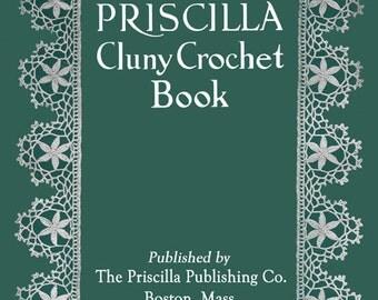 Priscilla Cluny Crochet c.1920 - Vintage Patterns for Cluny Edgings (PDF Book - Digital Download)