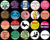 Feminist Riot Grrrl Single pin, magnet or key ring- MANY sayings to choose from!