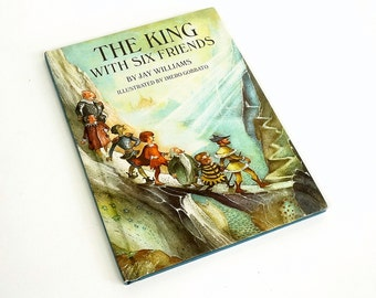 The King with Six Friends by Jay Williams 1968 VGC / A Story of Friendship, Leadership, and Loyalty / Vtg Childrens Book