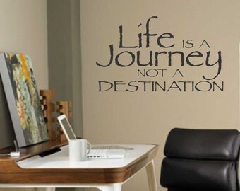 Life is a Journey, Vinyl Wall Lettering, Vinyl Wall Decals, Vinyl Decals, Vinyl Lettering, Wall Decals, Inspirational Decal, Wall Quotes