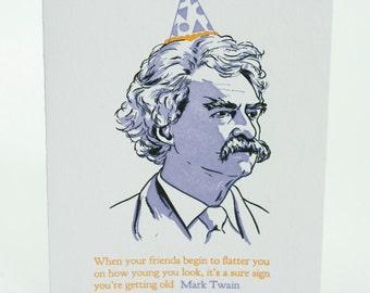 Happy Birthday Letterpress card - Mark Twain Quote