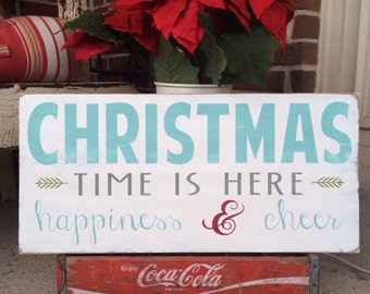 Christmas Signs, Christmas Time is Here Happiness and Cheer Wall Art Sign