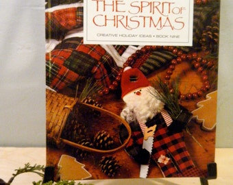 The Spirit of Christmas Books and Once Upon a Christmastime, Choose Your Favorite, 5 to Choose From Christmas Crafts, Recipes and Tree Decor