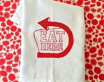 Tea Towel. Eat Here. Red. Hand Screen Printed.
