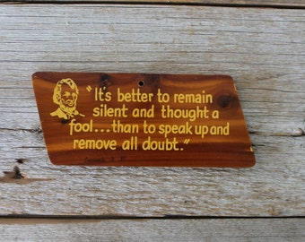 Vintage Wooden Souvenir Sign, Famous Abraham Lincoln Quote,  Perfect for Father's Day!