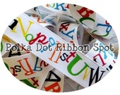 Schools Supplies Alphabet Ribbon 5 yards 7/8 inch printed grosgrain ribbon- US Designer ribbon