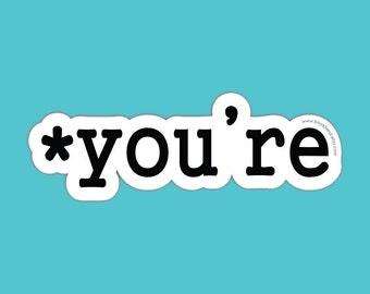 you're grammar die cut sticker