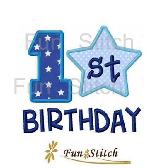 My 1st First Birthday Applique Machine Embroidery By FunStitch