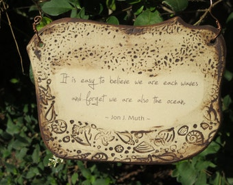 Handmade Jon J. Muth Inspirational Quote Ceramic Plaque