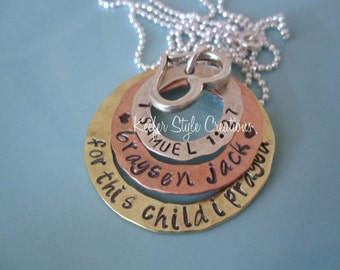 Hand Stamped mixed metals For this child I prayed Necklace