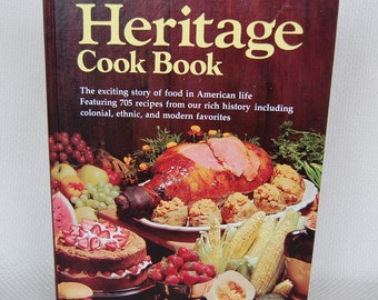 Vintage Better Homes and Gardens HERITAGE Cook Book 400 pages 705 Recipes First Edition Second Print circa 1976     CB316
