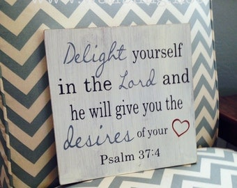 Psalm 37:4 Delight Yourself in the Lord - Antique White Wood Sign