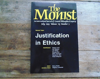 sale. last chance. The MONIST Justification in ETHICS July 1993  as new vintage book 1990s