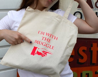 I'm with the Muggle - Tote Pre-Order