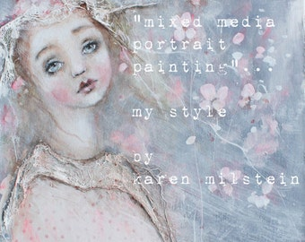 mixed media portrait painting my style      my new online class by karen milstein