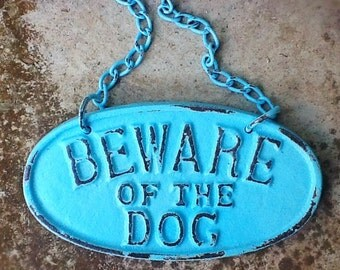 Cast Iron Beware Of The Dog-Wall Mount Puppy Sign Plaque - Distressed Shabby Chic In Robins Egg Blue--Metal Wall Decor-Spring Gift