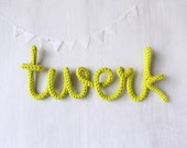 "Wall hanging lettering ""twerk"", home decor with custom word, name plate for doors, motivation word, incentive decor, baby name shower gift"