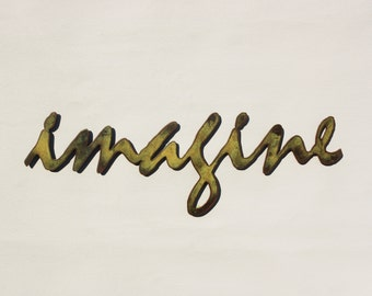 "Imagine - metal wall art - 24"" wide - word wall art - choose your color with rust accents patina - imagine steel wall art - imagine artwork"