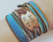 Silk Wrap Bracelet- Let it be- Boho wrap- Silk Ribbon Bracelet- Yoga wrap- Indie- Hippie- folksy- boho jewelry