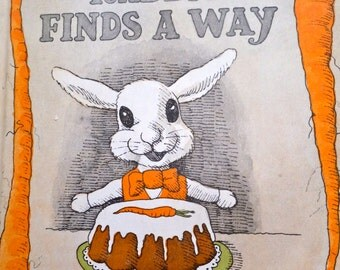 Rabbit Finds A Way by Judy Delton  1975 -  Weekly Reader Book Club