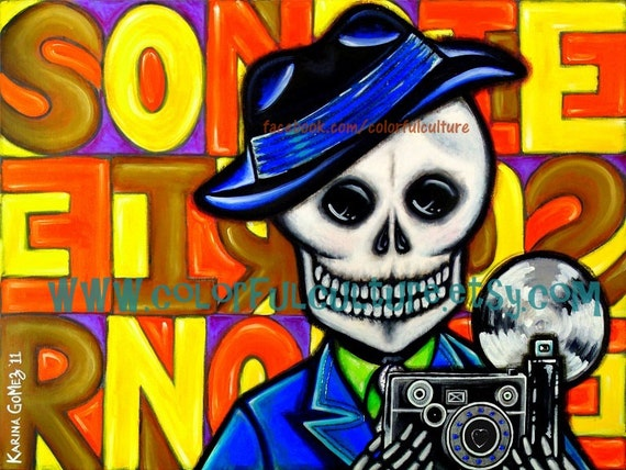 "Smile - Sonrie - Original Art by Karina Gomez -Print on Fade Free Archival Matte Paper - 8.5"" x 11"" - or - 11"" x 17"" - Day of the Dead"