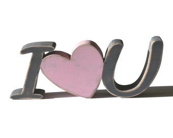 I love You Wooden Sign - I heart U - Valentine's Day